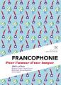 Couverture Francophonie, pour l'amour d'une langue Editions Nevicata (L'âme des peuples) 2020