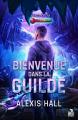 Couverture Bienvenue dans la guilde Editions MxM Bookmark (Teen Spirit) 2021