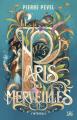 Couverture Le Paris des Merveilles, intégrale Editions Bragelonne (10e anniversaire) 2021