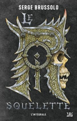 Couverture Le roi squelette, intégrale