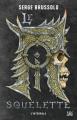 Couverture Le roi squelette, intégrale Editions Bragelonne (10e anniversaire) 2021
