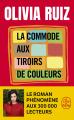 Couverture La commode aux tiroirs de couleurs Editions Le Livre de Poche 2021
