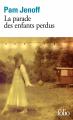 Couverture La parade des enfants perdus Editions Folio  2021