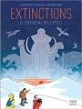 Couverture Extinctions, le crépuscule des espèces Editions Dargaud 2021