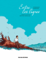 Couverture Entre les lignes (BD) Editions Rue de Sèvres 2021