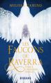 Couverture Les faucons de Raverra, tome 2 : L'héritière rebelle Editions Castelmore (Big Bang) 2021