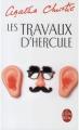 Couverture Les travaux d'Hercule Editions Le Livre de Poche 2007