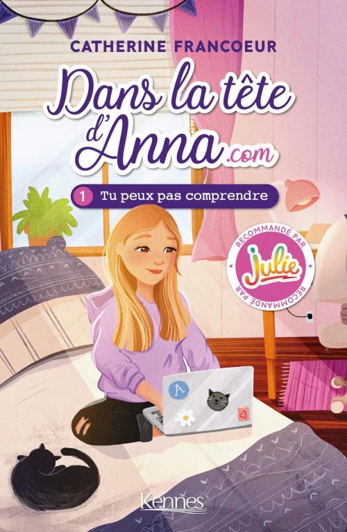 Couverture Dans la tête d'Anna.com, tome 1 : Tu peux pas comprendre