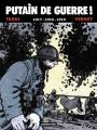 Couverture Putain de Guerre !, tome 2 Editions Casterman 2009