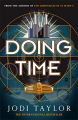 Couverture The Time Police, book 1: Doing Time Editions Headline 2019