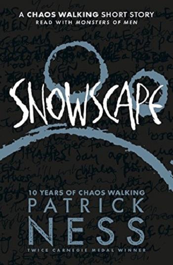 Couverture Chaos Walking, book 3.5: Snowscape
