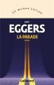 Couverture La parade  Editions Gallimard  (Du monde entier) 2021