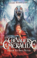 Couverture Les chevaliers d'émeraude, tome 08 : Les dieux déchus Editions France Loisirs 2010