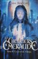 Couverture Les chevaliers d'émeraude, tome 06 : Le journal d'Onyx Editions France Loisirs 2009