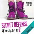 Couverture Secret Défense d'aimer, tome 2 Editions Audible studios 2021