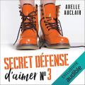Couverture Secret défense d'aimer, tome 3 Editions Audible studios 2021