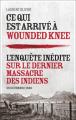 Couverture Ce qui est arrivé à Wounded Knee Editions Flammarion 2021