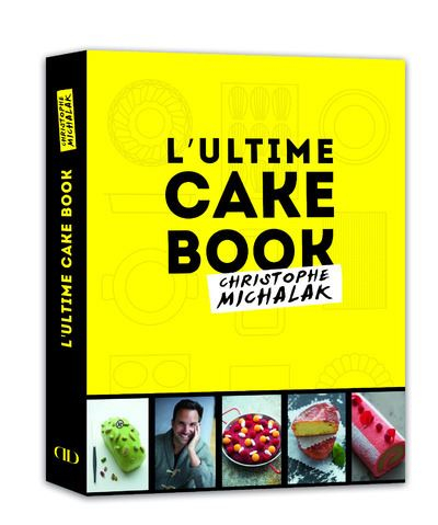 Couverture L'Ultime Cake Book