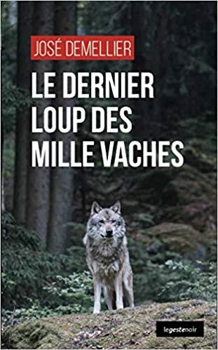 Couverture Le dernier loup des Millevaches