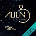 Couverture Alien Earth Editions Audible studios 2020