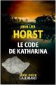 Couverture Le code de Katharina Editions Gallimard  (Série noire) 2021