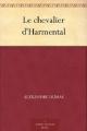 Couverture Le Chevalier d'Harmental Editions Ebooks libres et gratuits 2011