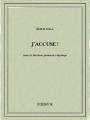 Couverture J'accuse ! Editions Bibebook 2015
