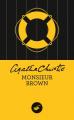 Couverture Mr Brown / Mr. Brown / Monsieur Brown Editions Le Masque 2020