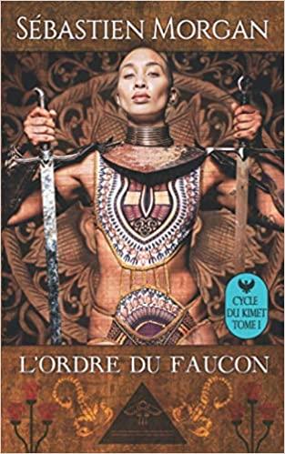 Couverture Cycle du Kimet, tome 1 : L'Ordre du Faucon