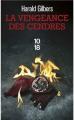 Couverture La vengeance des cendres Editions 10/18 2021