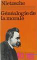 Couverture La généalogie de la morale Editions 10/18 (Bibliothèques) 1974