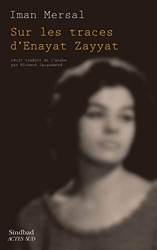 Couverture Sur les traces d'enayat Zayyat