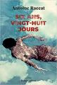 Couverture Six ans, vingt-huit jours Editions Robert Laffont 2021