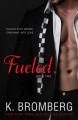 Couverture Driven, tome 2 : Fueled Editions Autoédité 2013