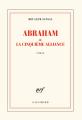 Couverture Abraham ou la cinquième alliance Editions Gallimard  2020