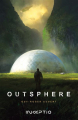 Couverture Outsphere, tome 1 Editions Inceptio 2021