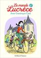 Couverture Le monde de Lucrèce, tome 6 Editions Gallimard  (Jeunesse) 2021