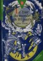 Couverture Le tour du monde en quatre-vingts jours / Le tour du monde en 80 jours Editions Le Livre de Poche (Jeunesse) 1997