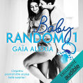Couverture Baby random, tome 1 Editions Audible studios 2020