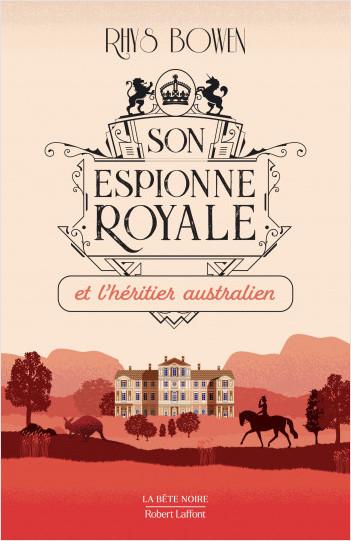 Couverture Son Espionne royale, tome 7 : Son espionne royale et l'héritier australien