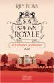 Couverture Son Espionne royale, tome 7 : Son espionne royale et l'héritier australien Editions Robert Laffont (La bête noire) 2021