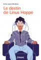 Couverture Le Destin de Linus Hoppe Editions Bayard (Je bouquine) 2018