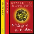Couverture La trilogie de l'empire, tome 3 : Maîtresse de l'empire Editions HarperAudio 2014