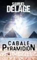 Couverture Cabale pyramidion Editions Mon Poche 2021