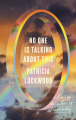 Couverture No One Is Talking About This Editions Riverhead Books 2021