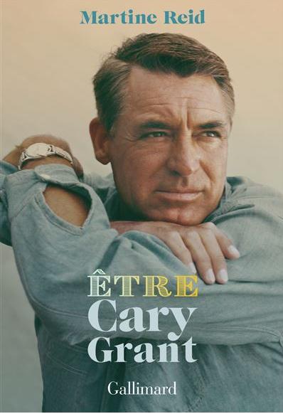 Couverture Être Cary Grant