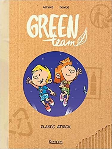 Couverture Green Team, tome 2 : Plastic Attack