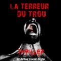 Couverture La terreur du trou Editions Compagnie du Savoir 2009