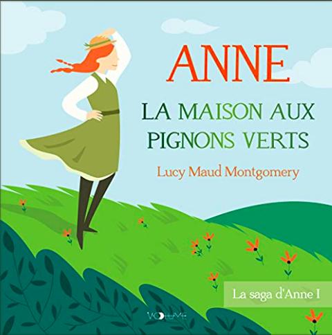 Couverture Anne... : La Maison aux pignons verts / Anne : La Maison aux pignons verts / Anne de Green Gables