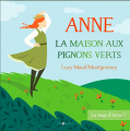 Couverture Anne... : La Maison aux pignons verts / Anne : La Maison aux pignons verts / Anne de Green Gables Editions Audible studios 2021